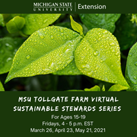 MSU-TOLLGATE-FARM-VIRTUAL-SUSTAINABLE-STEWARDS-SERIES